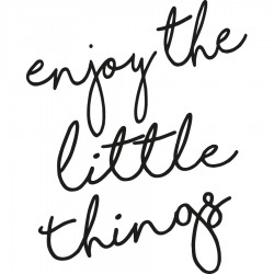 Frase vinilo Enjoy Little things